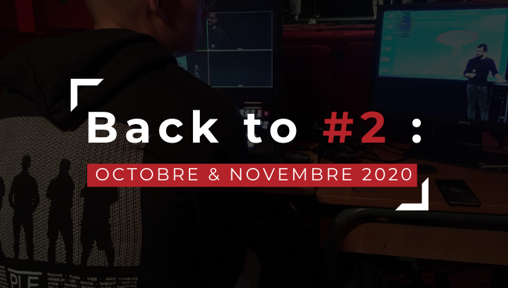 Back to #2 : Octobre & Novembre 2020